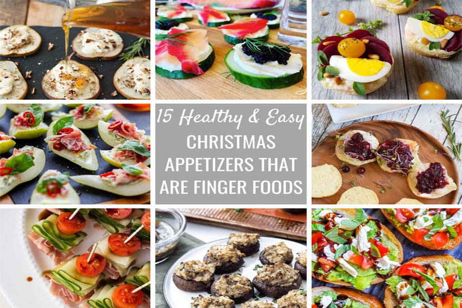 15 Healthy And Easy Christmas Appetizers That Are Finger Foods