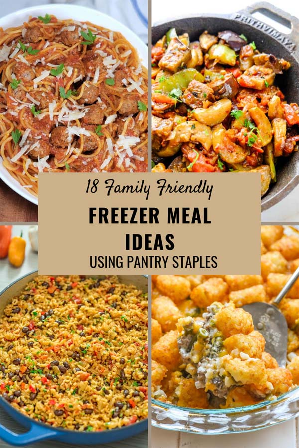 Friendly Freezer Meal Ideas Using Pantry Staples