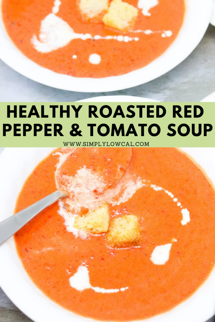 Healthy Roasted Red Pepper and Tomato Soup pin