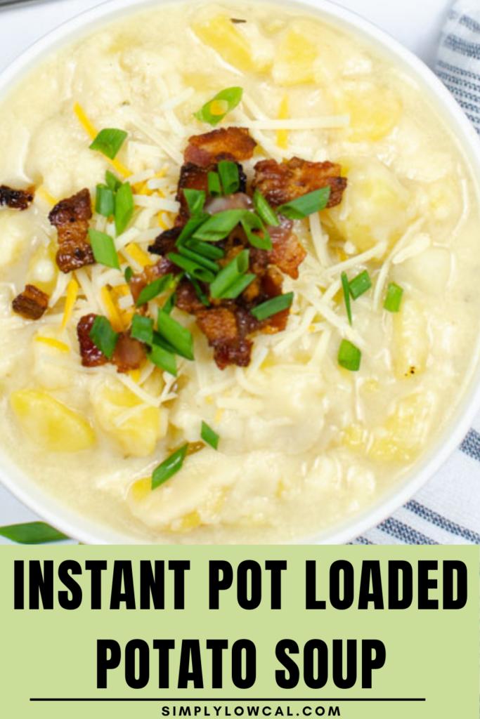 instant pot loaded potato soup pin